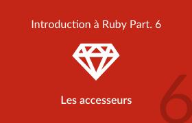 Introduction à Ruby - Les accesseurs