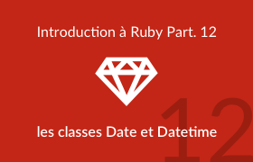 Introduction à Ruby - Les classes Date et DateTime