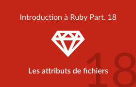 Introduction à Ruby - Les attributs de fichiers